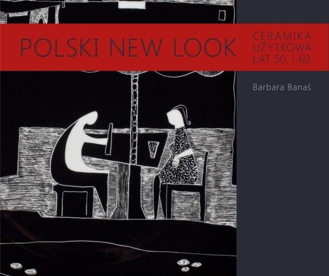 Polski New Look, książ,ka porcelana lata 50 i 60, Ćmielów książka o porcelanie, Royal Arts